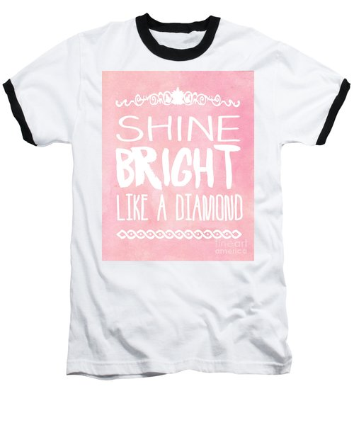 Shine Bright Baseball T-Shirt by Pati Photography