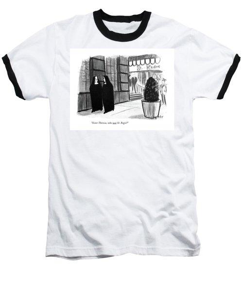 Sister Theresa Baseball T-Shirt