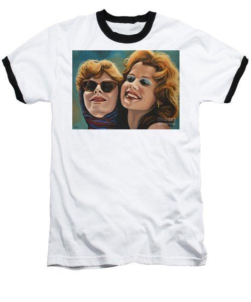 Susan Sarandon And Geena Davies Alias Thelma And Louise Baseball T-Shirt