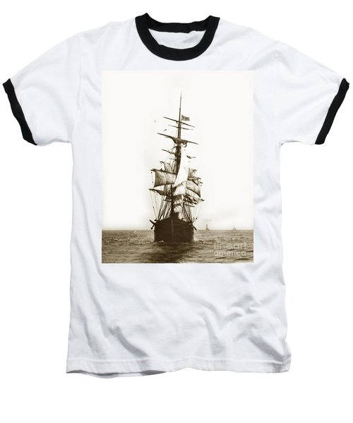 Baseball T-Shirt featuring the photograph Tall Ship Sailing Out Of San Francisco California Circa 1900 by California Views Mr Pat Hathaway Archives
