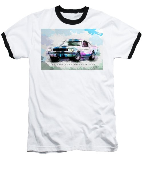 The 1965 Ford Shelby Gt 350  Baseball T-Shirt