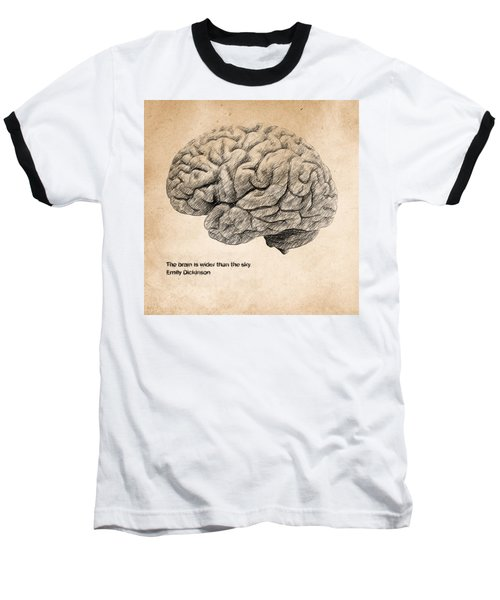 The Brain Is Wider Than The Sky Baseball T-Shirt
