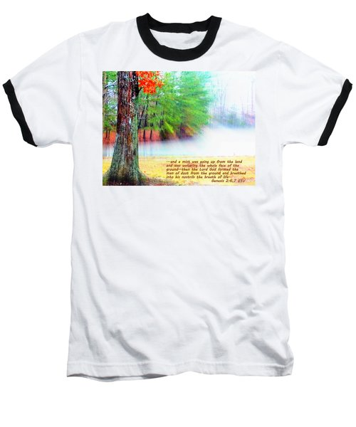 The Breath Of Life Baseball T-Shirt by Pamela Hyde Wilson