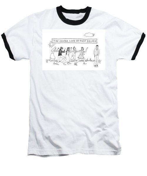 The Conga Line Of Past Selves -- A String Baseball T-Shirt