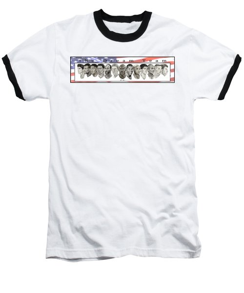 the Dream Team Baseball T-Shirt