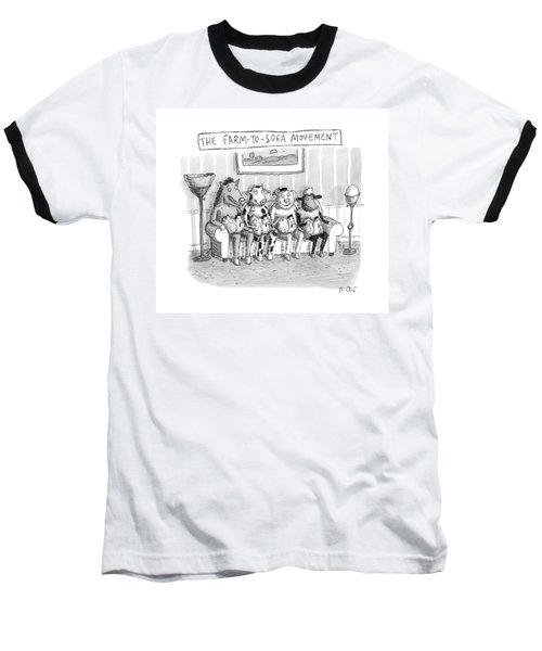 The Farm-to-sofa Movement Baseball T-Shirt