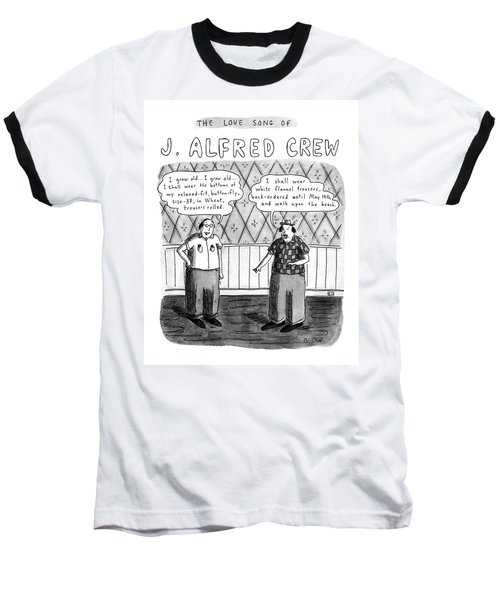 The Love Song Of J. Alfred Crew Baseball T-Shirt