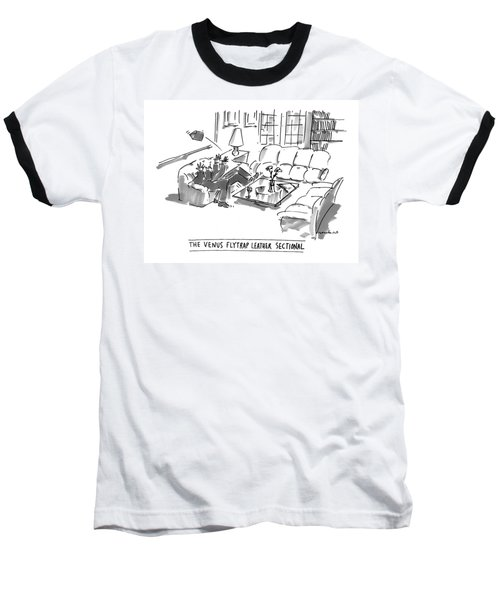 The Venus Flytrap Leather Sectional Baseball T-Shirt