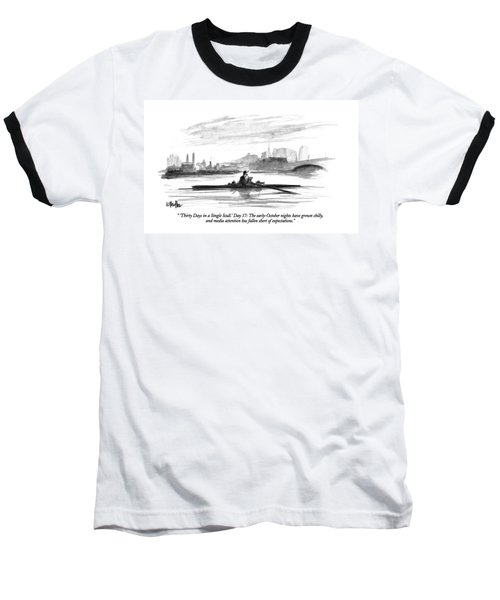 'thirty Days In A Single Scull.' Day 17: Baseball T-Shirt