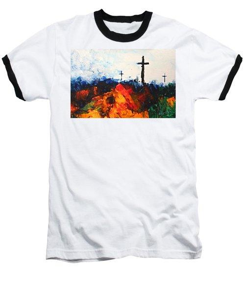 Three Wooden Crosses Baseball T-Shirt