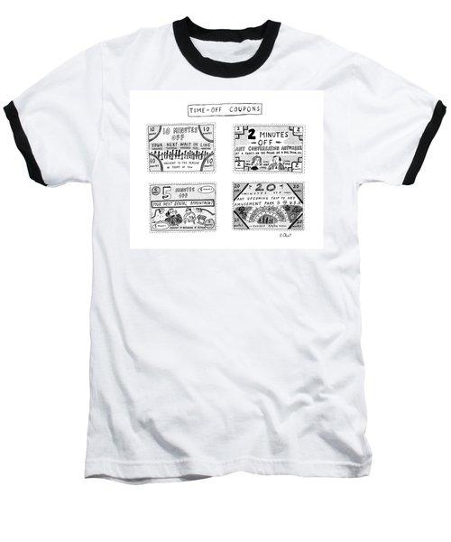 Time-off Coupons Baseball T-Shirt