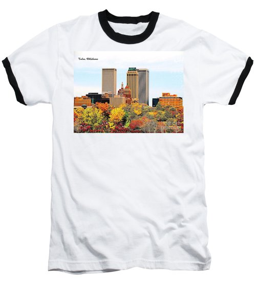 Tulsa Oklahoma In Autumn Baseball T-Shirt