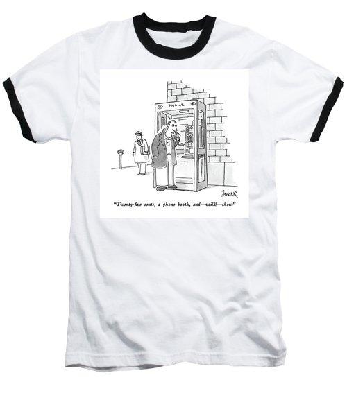 Twenty-five Cents Baseball T-Shirt