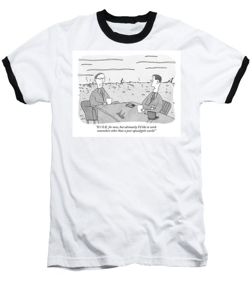 Two Businessmen Talk At A Desk Scorched Earth Baseball T-Shirt
