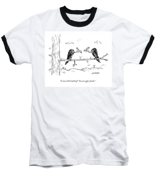 Two Buzzards Sit And Talk On A Branch Baseball T-Shirt
