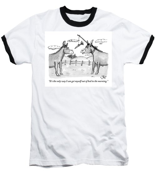 Two Donkeys Are Seen Talking To Each Other Baseball T-Shirt