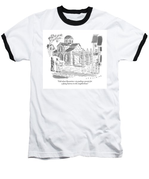 Two Men Look At A House That Is Built Baseball T-Shirt