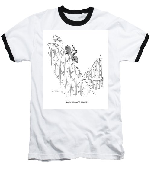Two People Ride A Roller Coaster Baseball T-Shirt