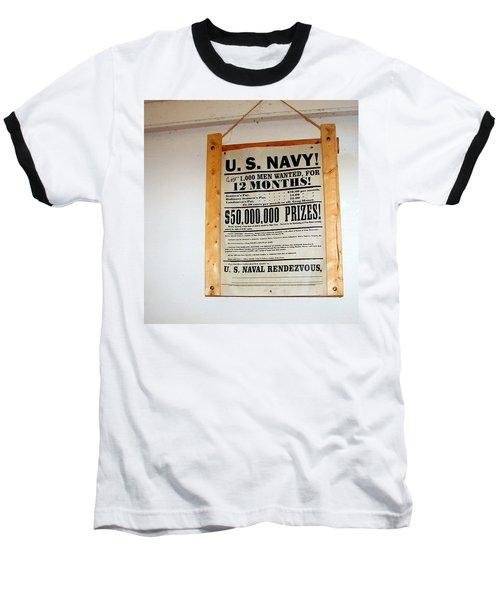 U. S. Navy Men Wanted Baseball T-Shirt by Pamela Hyde Wilson