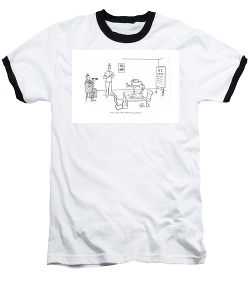 Very Good. Now Without The Glasses Baseball T-Shirt