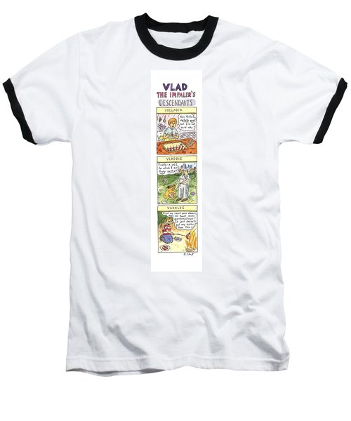 Vlad The Impaler's Descendants Baseball T-Shirt