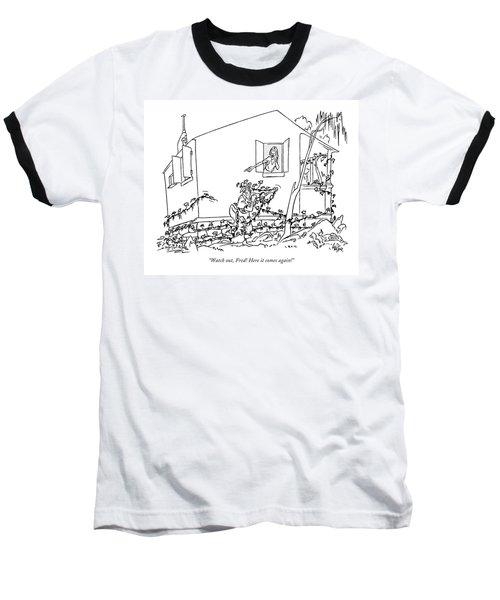 Watch Out, Fred! Here It Comes Again! Baseball T-Shirt