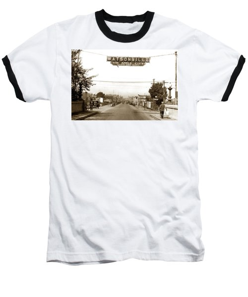 Watsonville California  The Apple City Circa 1926 Baseball T-Shirt by California Views Mr Pat Hathaway Archives