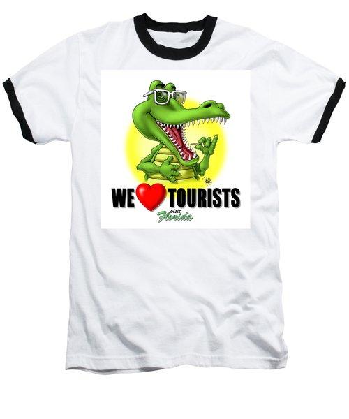 We Love Tourists Gator Baseball T-Shirt