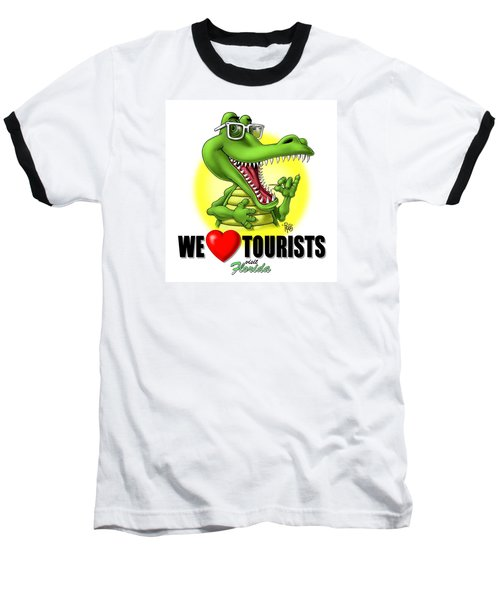 We Love Tourists Gator Baseball T-Shirt
