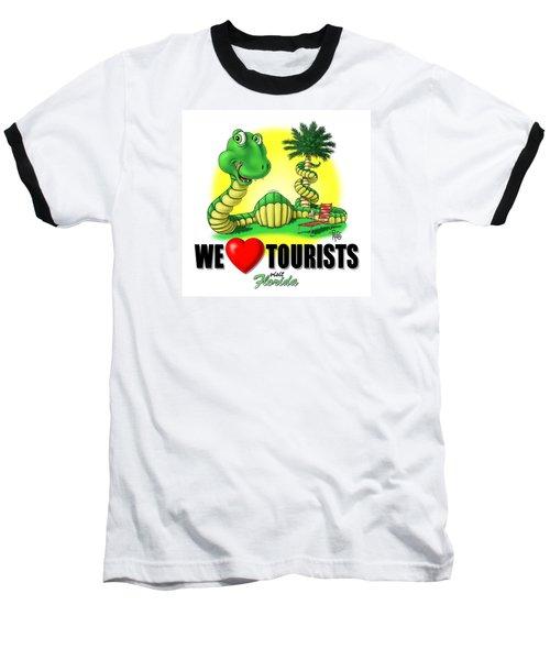 We Love Tourists Snake Baseball T-Shirt by Scott Ross