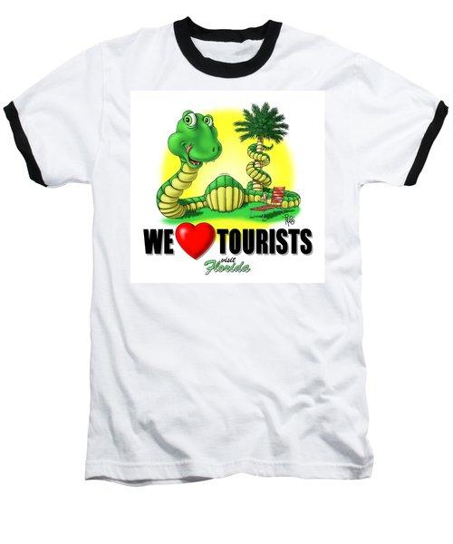 We Love Tourists Snake Baseball T-Shirt