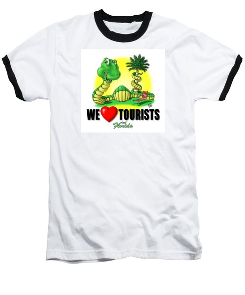 We Love Tourists Snake Baseball T-Shirt