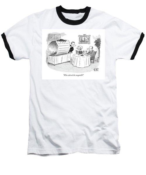 Who Ordered The Megatelli? Baseball T-Shirt