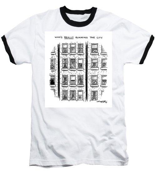 Who's Really Running The City Baseball T-Shirt