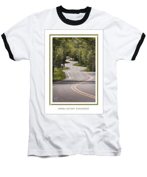 Winding Road Door County Baseball T-Shirt