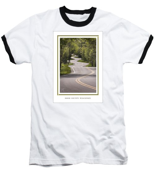 Winding Road Door County Baseball T-Shirt