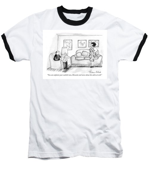 You Can Unfasten Your Seatbelt Now Baseball T-Shirt
