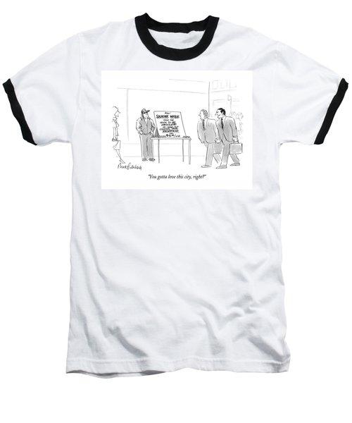 You Gotta Love This City Baseball T-Shirt