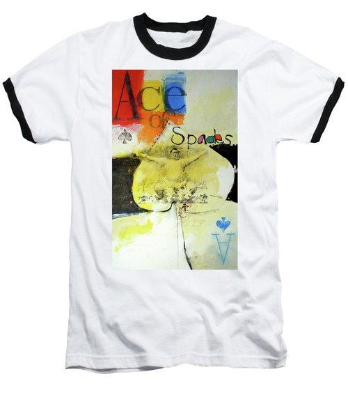 Ace Of Spades 25-52 Baseball T-Shirt by Cliff Spohn