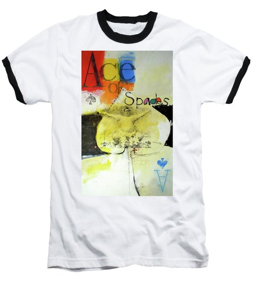 Ace Of Spades 25-52 Baseball T-Shirt