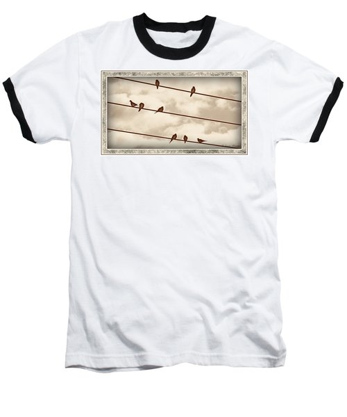 Birds On Wires Baseball T-Shirt