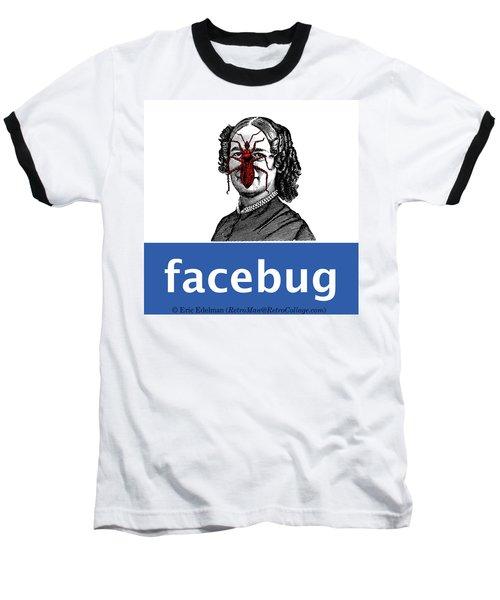 Facebug For Women Baseball T-Shirt