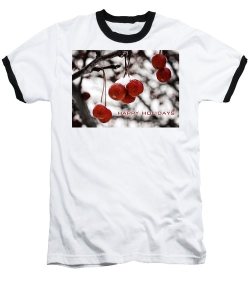 Happy Holidays Berries Baseball T-Shirt