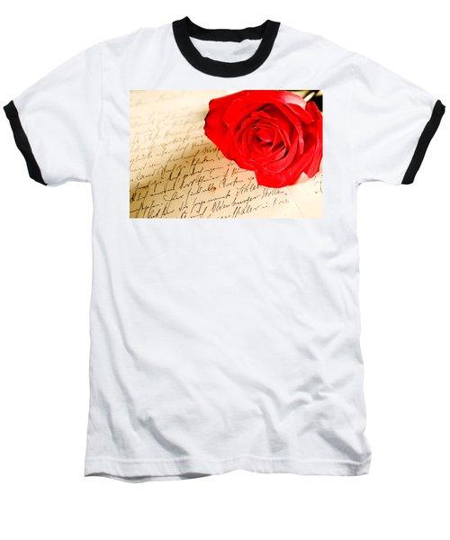 Red Rose Over A Hand Written Letter Baseball T-Shirt