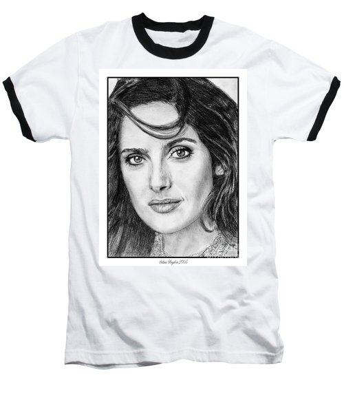 Baseball T-Shirt featuring the drawing Salma Hayek In 2005 by J McCombie