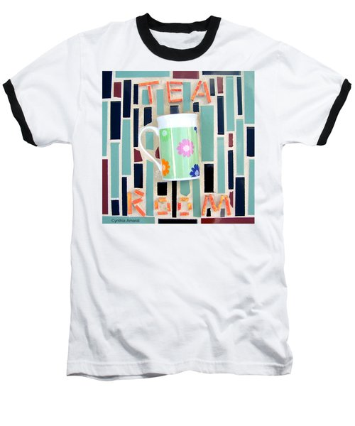 Baseball T-Shirt featuring the mixed media Tea Room by Cynthia Amaral