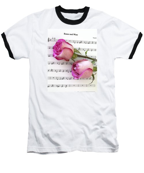 Two Red Roses And Wine Baseball T-Shirt