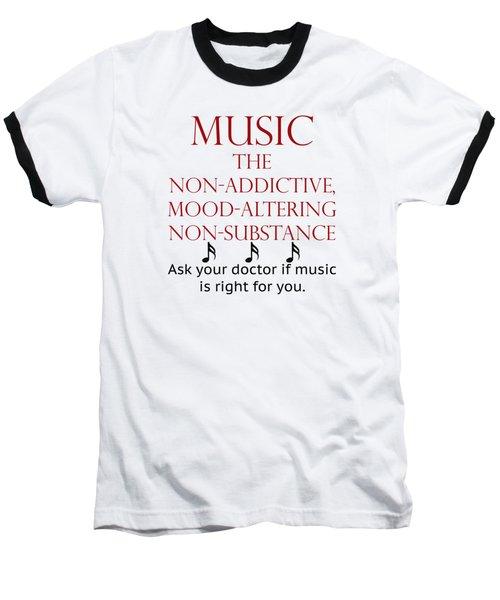 Music Mood Altering Baseball T-Shirt