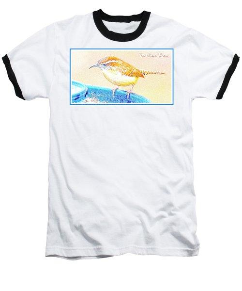 Carolina Wren, Winter Wren On Bird Feeder, Digital Art Baseball T-Shirt by A Gurmankin