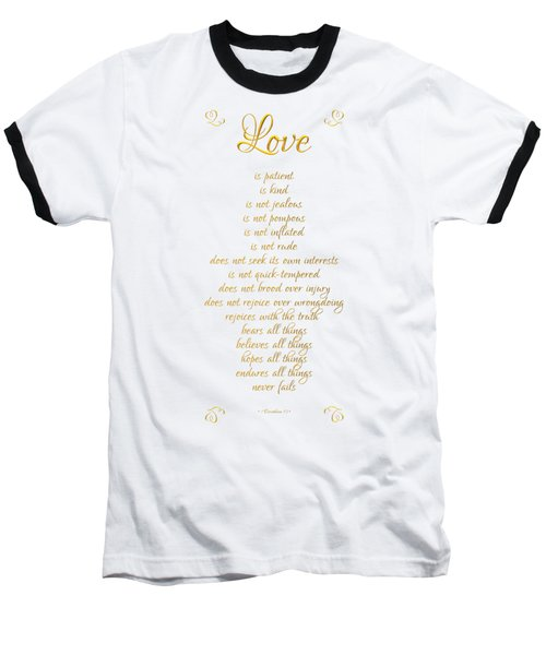 Baseball T-Shirt featuring the digital art 1 Corinthians 13 Love Is White Background by Rose Santuci-Sofranko